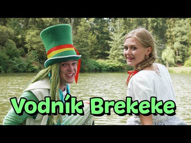 Štístko a Poupěnka - Vodník Brekeke