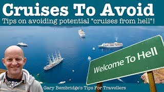 5 Cruises To Avoid And Why. How To Stay Clear From A Cruise ...