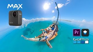 GoPro Max - export & edit your 360 files