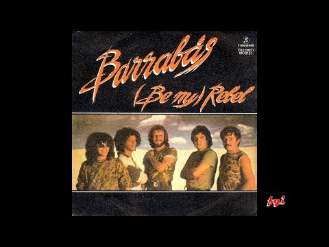 Barrabás - Singles Collection 11.- (Be my) Rebel / Dolores (1982)