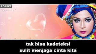 Potret (Melly Goeslaw) - Posesif (Lyrics)
