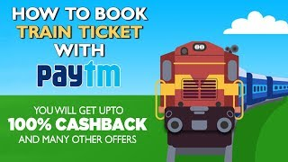 How to Book Train Ticket with PayTM (Offers)