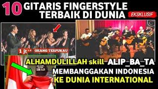 Alip_ba_ta Membanggakan Bendera Indonesia Ke Dunia Dengan Skill Fingerstyle alip ba ta terbaru