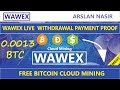 Wawex.pro Free Bitcoin Cloud Mining Site Live Withdrawal Payment Proof 2018 in Urdu Hindi