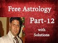 Free Astrology Services by Best Astrologer|Free Vedic Astrology|Free Prediction|Part-12| kalra