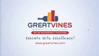 GreatVines Execute With Excellence - Mobile Sales Automation for Beverage