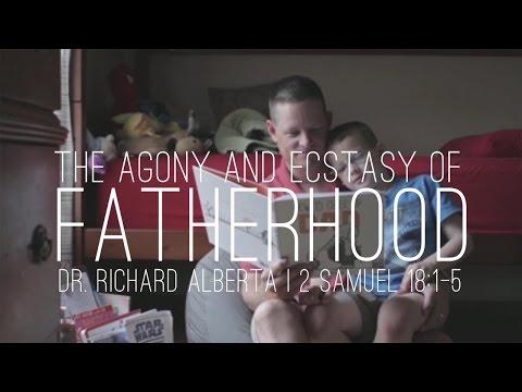 The Agony and Ecstasy of Fatherhood - Cornerstone EPC Sermon