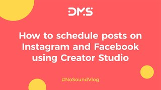 #NoSoundVlog 7. How to schedule posts on Instagram and Facebook using Creator Studio