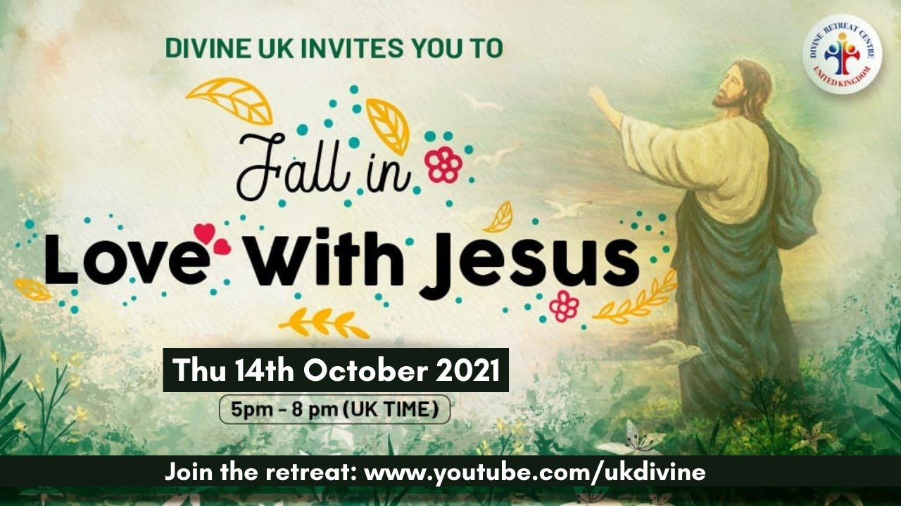 (LIVE) - Fall in Love with Jesus (14 October 2021) Divine UK