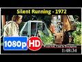 Silent Running (1972) *Full MoVieS*#