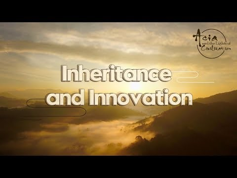 Asia And The Lights Of Civilization: Inheritance And Innovation