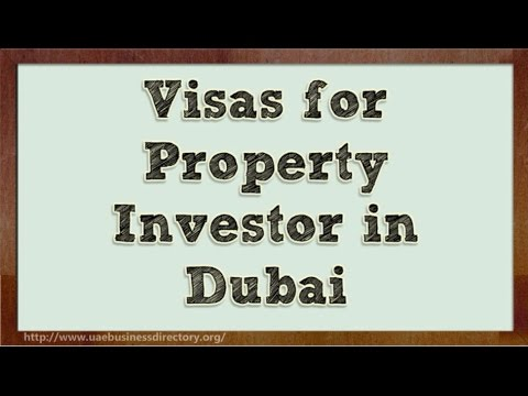 Visas for Property Investor in Dubai