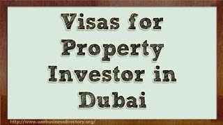 Visas for Property Investor in Dubai