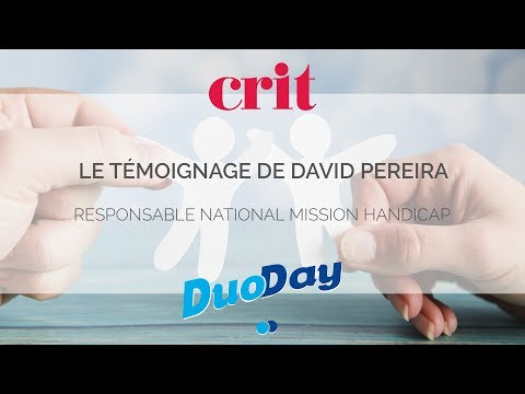 Bilan DuoDay2019 : Le témoignage de David, Responsable National Mission Handicap chez CRIT.