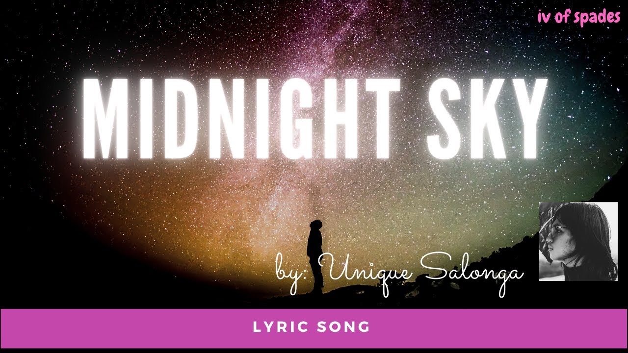 Midnight Sky - Unique Salonga (Lyrics)