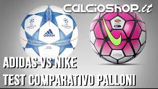 Test comparativo palloni adidas vs nike