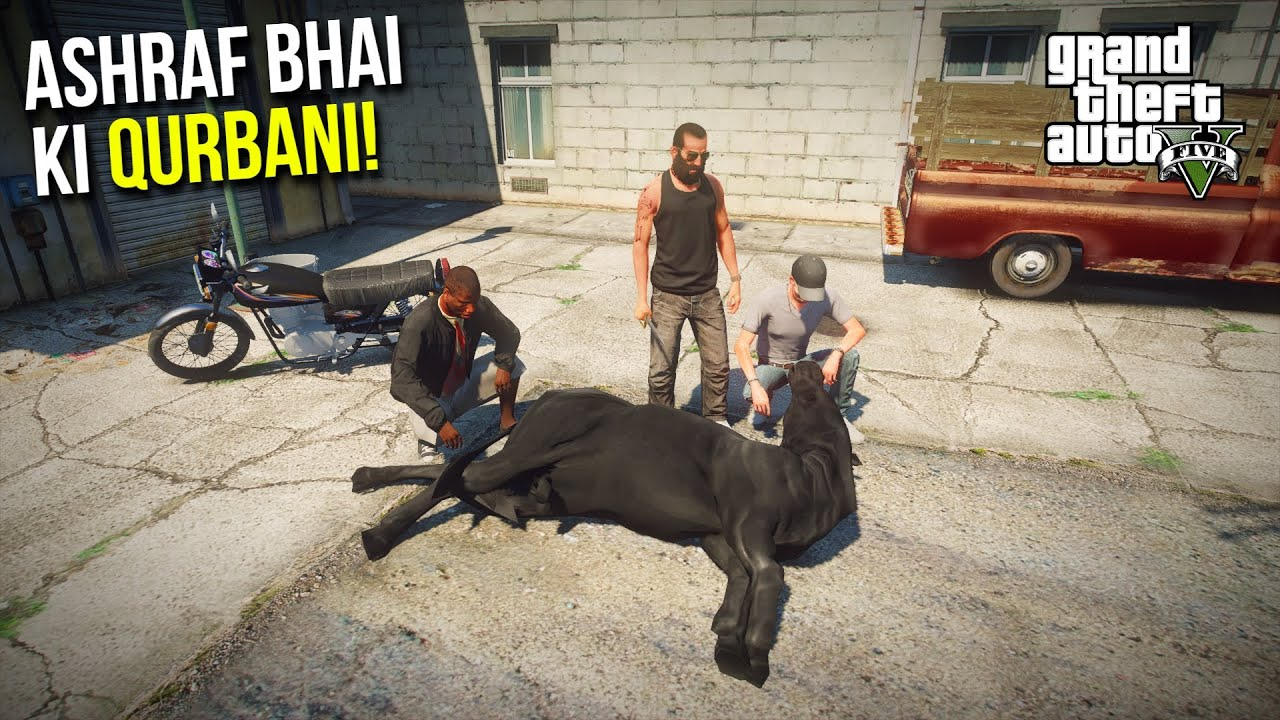 Download ASHRAF BHAI NE KI QURBANI! | BAKRA EID SPECIAL GTA 5