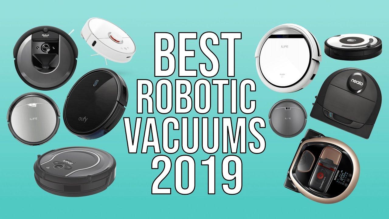 best robot vacuum of 2019 2018 top 10 robot vacuum reviews youtube. Black Bedroom Furniture Sets. Home Design Ideas