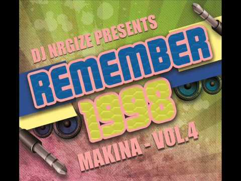 DJ Nrgize - Makina Remember 1998 - Vol.4