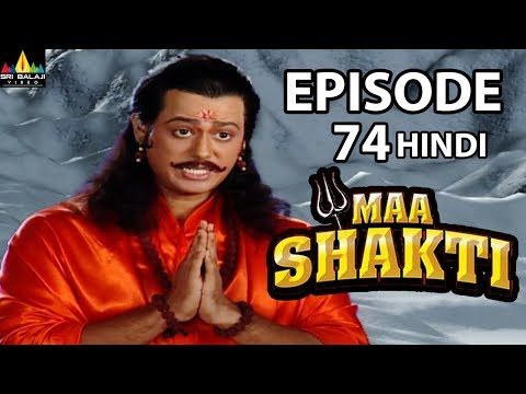 Maa Shakti Devotional Serial Episode 74 | Hindi Bhakti Serials | Sri Balaji Video
