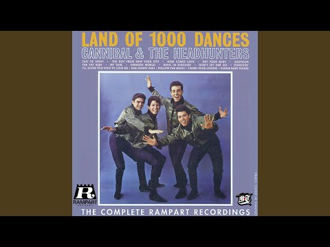 Land of 1000 Dances (Naa, Na, Na, Na, Naa)