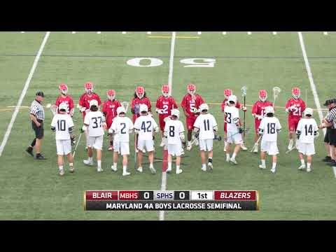 Maryland 4A Lacrosse Semifinals - Blair vs Severna Park (2017)