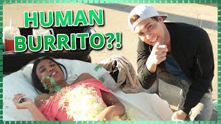 HUMAN BURRITO CHALLENGE!!| Do It For The Dough w/ Tessa Brooks and Tristan Tales