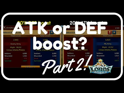 Lords Mobile: ATK Or DEF Boost? Part 2 (Defense Mode)
