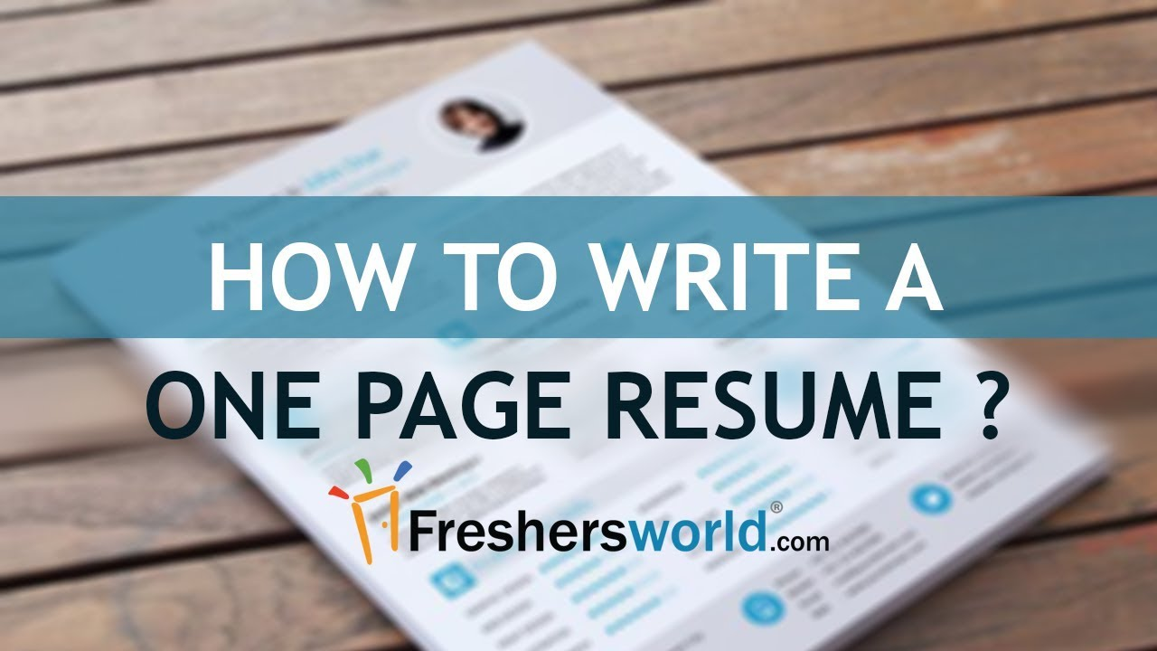 how to write a one page resume ways to make your resume fit on