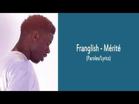 Franglish - Mérité (Paroles/Lyrics)