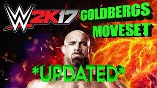 WWE 2K17 - GOLDBERG'S UPDATED MOVESET