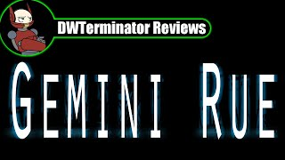 Review - Gemini Rue