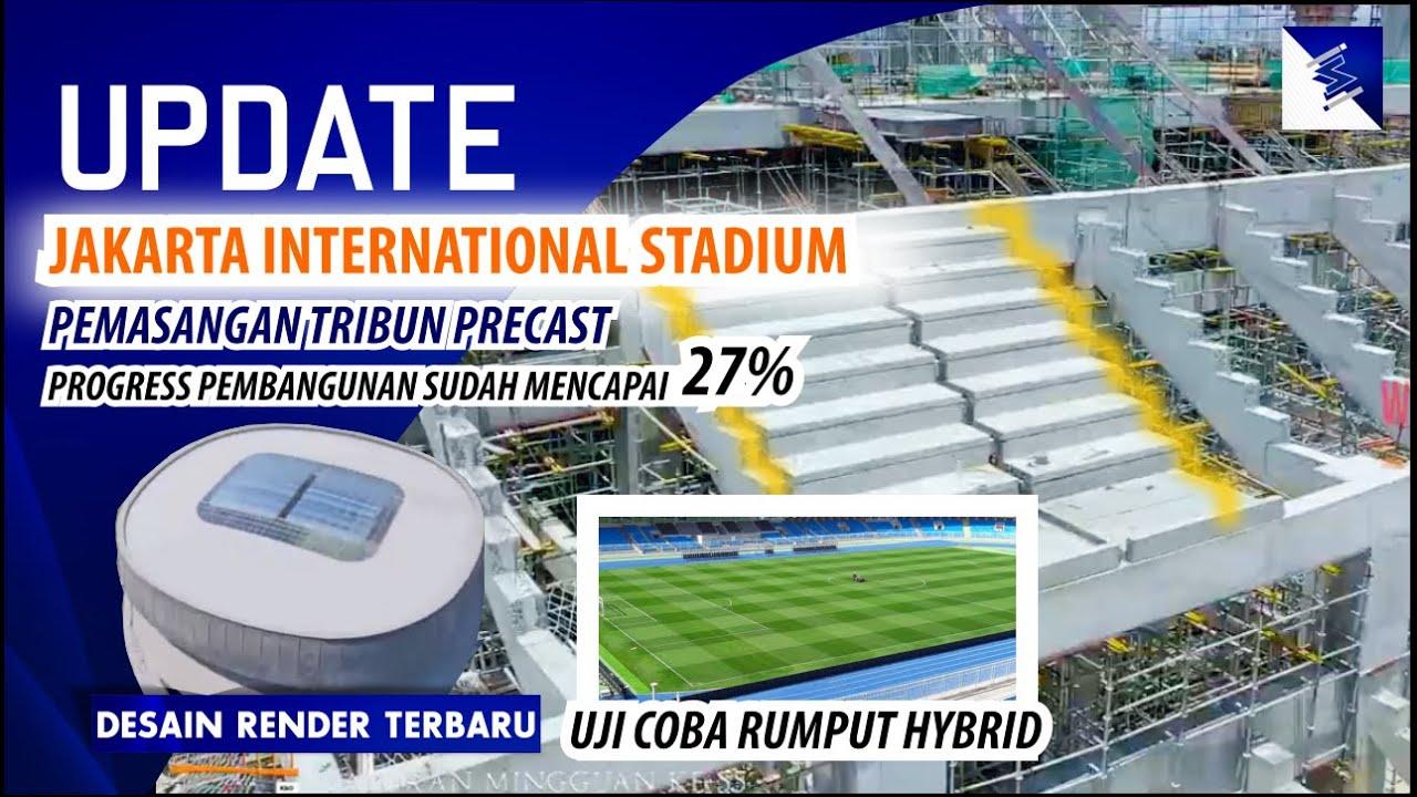 Pemasangan Beton Precast !!! Update Konstruksi Jakarta International Stadium yg Sudah Mencapai 27%