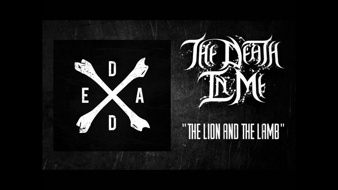 the death in me the lion and the lamb free download youtube