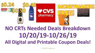 CVS No CRTs Needed Deals Breakdown 10/20/19-10/26/19! All Digital and Printable