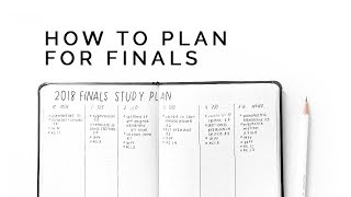 How to Plan For Finals