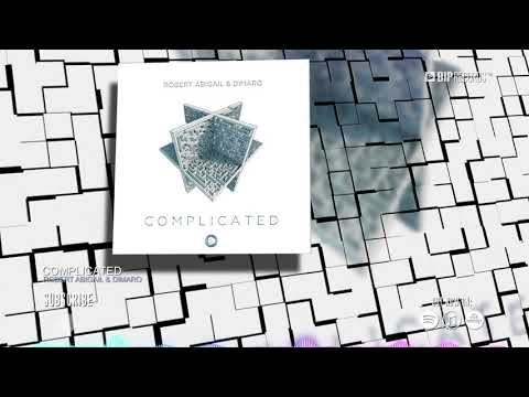 Смотреть клип Robert Abigail & Dimaro - Complicated