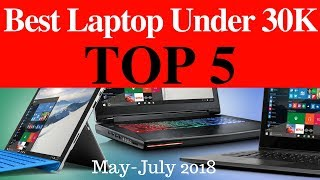 Top 5 Laptop Under 30,000 in India    Best affordable laptop in 2018