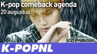 [COMING UP] K-pop Comeback Agenda: 20 August 2018 — K-POPNL