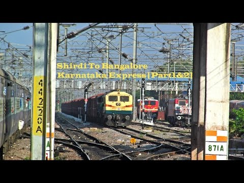 SHIRDI TO BANGALORE Full Journey  SINGLE LINE Ghats & Curves - Karnataka Express Indian Railways