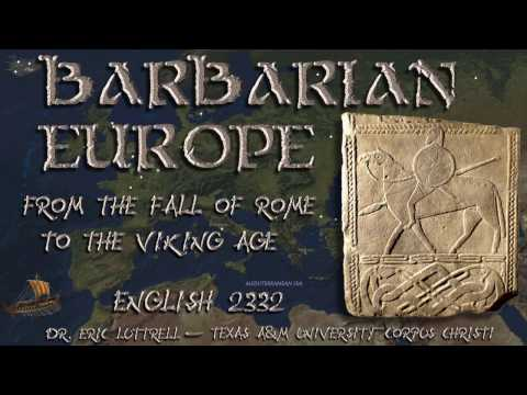 2332 8a Barbarian Europe from the Fall of Rome to the Viking