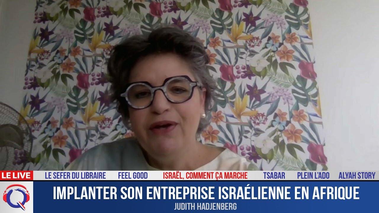 Implanter son entreprise israélienne en Afrique - ccm#439
