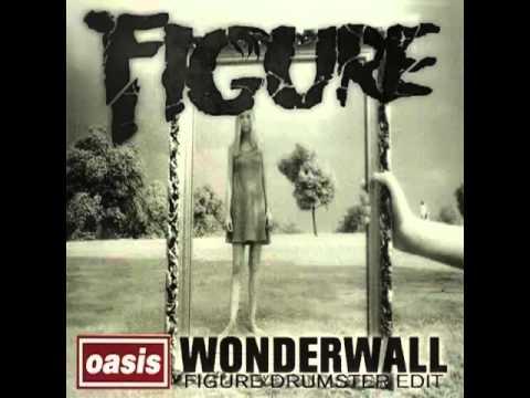 Oasis- Wonderwall (Figure Dubstep Remix)