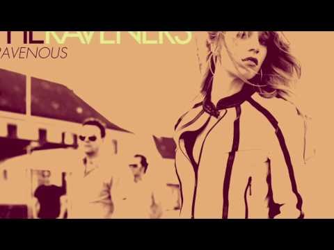 THE RAVENERS - BOY YOU WANNA