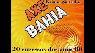 Axé Da Bahia 20 Sucessos Dos Anos 80