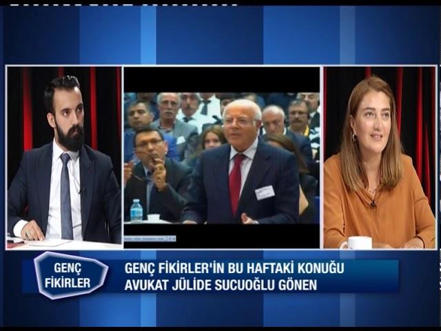 Genç Fikirler // Av. Jülide Sucuoğlu Gönen