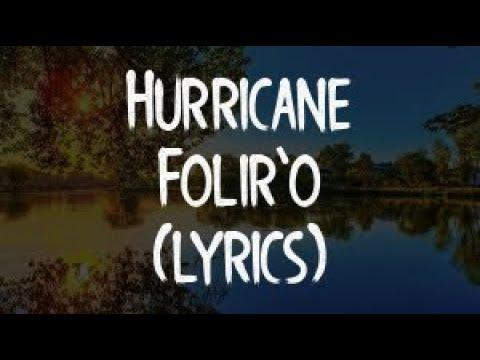 Hurricane – Folir'o (Official Video)(Lyrics/Tekst)
