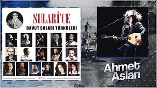 Ahmet Aslan - Sam Yeli Mi Vurdu  quot  Sularice  Davut Sulari Turkuleri quot  Resimi