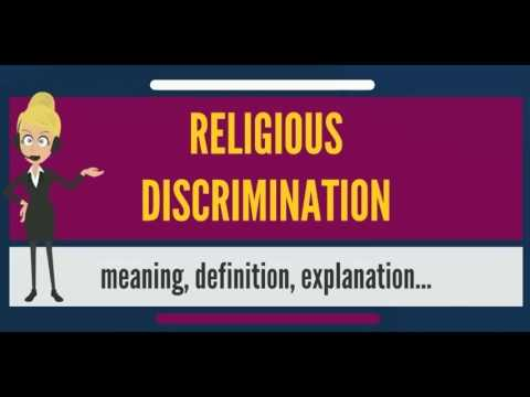 What is RELIGIOUS DISCRIMINATION? What does RELIGIOUS DISCRIMINATION mean?
