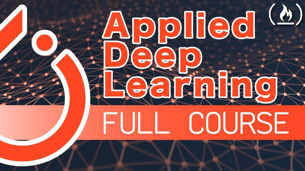 Applied Deep Learning with PyTorch - Full Course